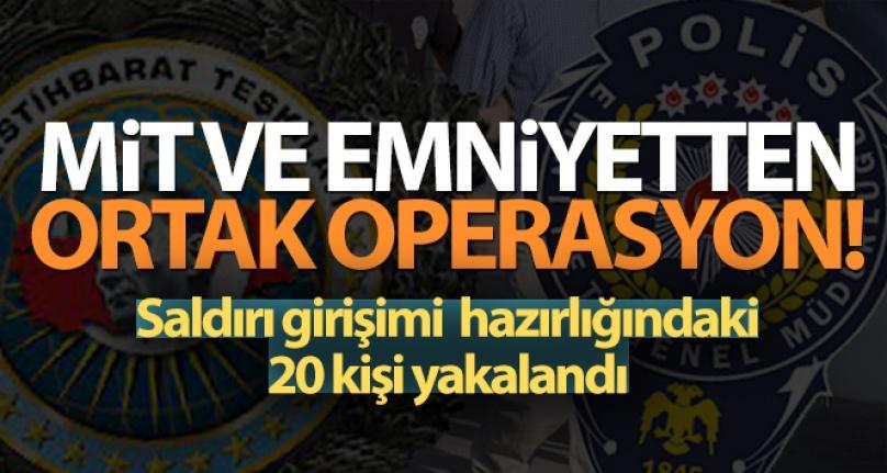 MİT VE EMNİYETTEN ORTAK OPERASYON!
