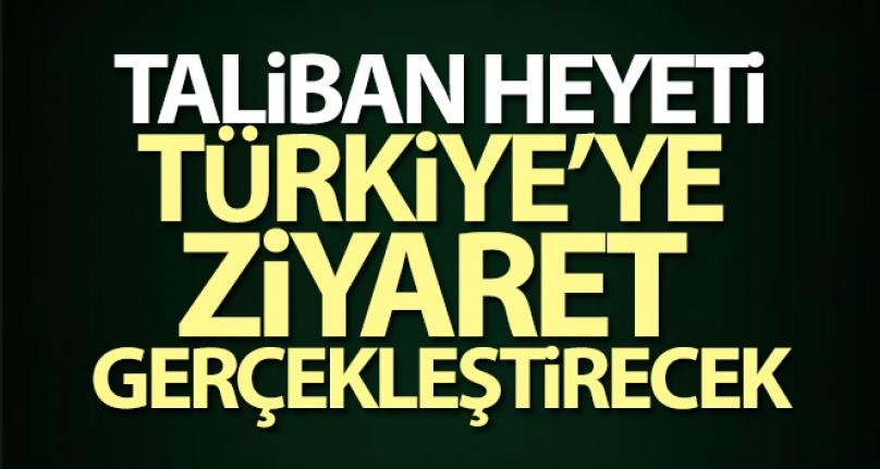 TALİBAN HEYETİ TÜRKİYE'YE GELDİ